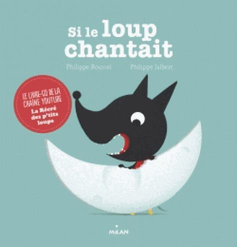 SI LE LOUP CHANTAIT